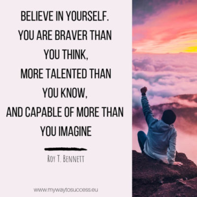 Beleve in yourself
